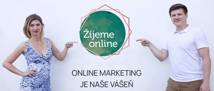 Specialisté online marketingu (Google Ads, Facebook) | Žijeme online